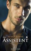 Susan Jones: Der Assistent 2 | Erotischer Roman ★★★★