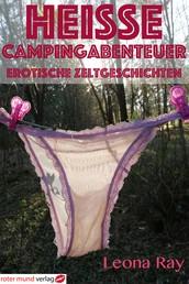 Heiße Campingabenteuer - Erotische Zeltgeschichten
