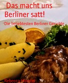 Rebecca Haertel: Das macht uns Berliner satt! ★★★★★