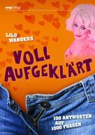 Lilo Wanders: Voll aufgeklärt ★★★★