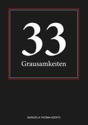 33 Grausamkeiten