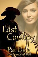Pat Dale: The Last Cowboy