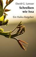 David G. Lanoue: Schreiben wie Issa