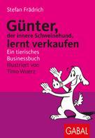 Stefan Frädrich: Günter lernt verkaufen ★★★