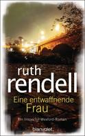 Ruth Rendell: Eine entwaffnende Frau ★★★★