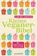 Sarah Schocke: Kleine Veganer-Bibel ★★★★