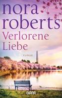Nora Roberts: Verlorene Liebe ★★★★