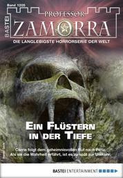 Professor Zamorra 1205 - Horror-Serie - Ein Flüstern in der Tiefe