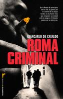 Giancarlo De Cataldo: Roma criminal