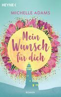 Michelle Adams: Mein Wunsch für dich ★★★★★