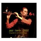 Lars Hennings: jazz : berlin ~2002
