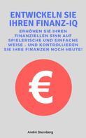 André Sternberg: Entwickeln Sie Ihren Finanz-IQ ★★★