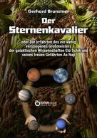 Gerhard Branstner: Der Sternenkavalier