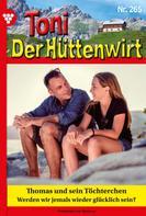 Friederike von Buchner: Toni der Hüttenwirt 265 – Heimatroman