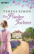 Teresa Simon: Die Fliedertochter ★★★★