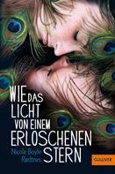 Nicole Boyle Rodtnes: Wie das Licht von einem erloschenen Stern ★★★★★