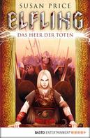 Susan Price: Elfling - Das Heer der Toten ★★★★★