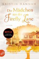 Kristin Hannah: Die Mädchen aus der Firefly Lane ★★★★★