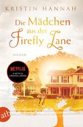 Die Mädchen aus der Firefly Lane - Immer für dich da