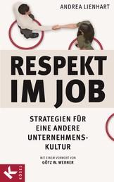 Respekt im Job - Strategien für eine andere Unternehmenskultur