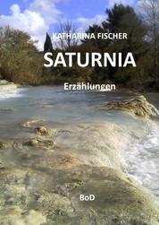 Saturnia - Erzählungen