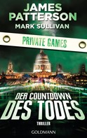 James Patterson: Der Countdown des Todes. Private Games ★★★★