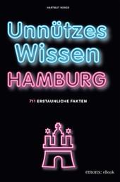 Unnützes Wissen Hamburg - 711 erstaunliche Fakten