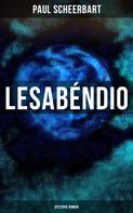 Paul Scheerbart: Lesabéndio: Dystopie-Roman