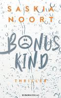 Saskia Noort: Bonuskind ★★★★★