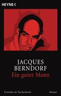 Jacques Berndorf: Ein guter Mann ★★★★