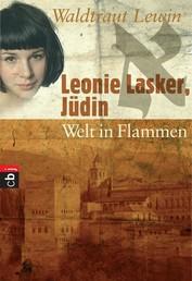 Leonie Lasker, Jüdin - Welt in Flammen - Band 3