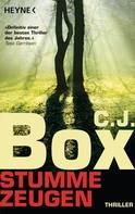 C. J. Box: Stumme Zeugen ★★★★