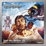 "Perry Rhodan Silber Edition 79: Spur des Molkex (Teil 3) - Perry Rhodan-Zyklus ""Das Konzil"""