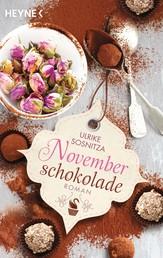 Novemberschokolade - Roman