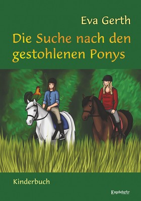 Die Suche nach den gestohlenen Ponys