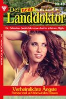 Tessa Hofreiter: Der neue Landdoktor 49 – Arztroman ★★★★★