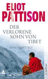 Der verlorene Sohn von Tibet - Roman