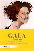 Katja Kulin: Gala Éluard ★★★★