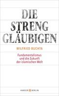 Wilfried Buchta: Die Strenggläubigen