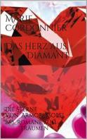 Marie Cordonnier: Das Herz aus Diamant ★★★★★
