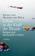 Regina von Brück: Leben in der Kraft der Rituale ★★★