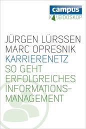 Karrierenetz - So geht erfolgreiches Informationsmanagement