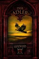 Salvatore Treccarichi: Gerwod VII - Der Adler
