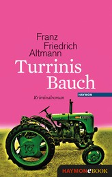 Turrinis Bauch - Kriminalroman