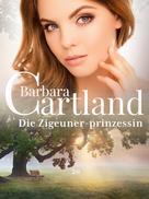 Barbara Cartland: Die Zigeuner-Prinzessin ★★★★