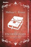 Melissa C. Feurer: Die Fischerkinder ★★★