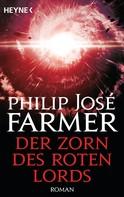 Philip Jose Farmer: Der Zorn des Roten Lords ★★