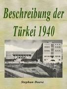 Stephan Doeve: Beschreibung der Türkei 1940