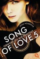Jessa Holbrook: SONG OF LOVE - Obwohl du mir fehltest ★★★★