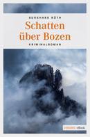 Burkhard Rüth: Schatten über Bozen ★★★